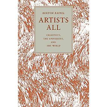 Konstnärer All kreativitet universitetet och världen av Raffel & Burton