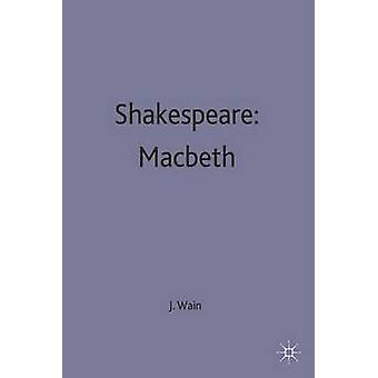 Shakespeare Macbeth by Wain & John