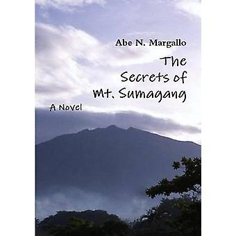 The Secrets of Mt. Sumagang by Margallo & Abe N.