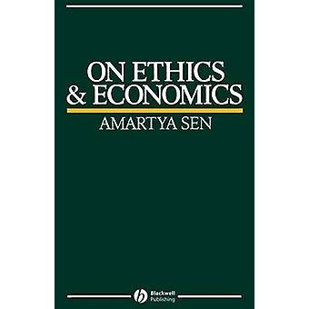 On Ethics and Economics by Amartya K. Sen