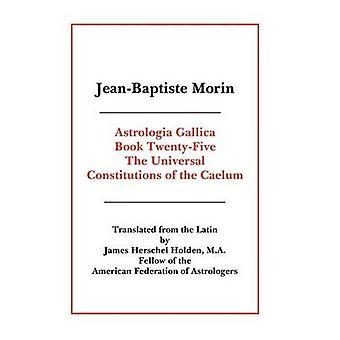 Astrologia Gallica 本モーリン ・ ジャン = バティストによって 25