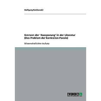 Grenzen der Aussparung in der Literatur Das Problem der konkreten Poesie par Ruttkowski & Wolfgang