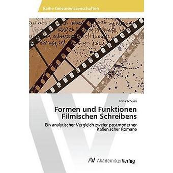 Und Formen em Filmischen Schreibens por Schumi Nina
