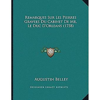 Remarques Sur Les Pierres Gravees Du Cabinet de Mr. Le Duc Dacentsa - en Centsorleans (1758)
