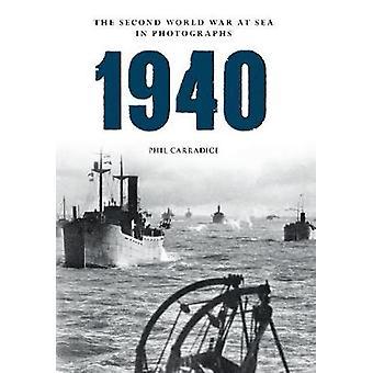 1940 von Phil Carradice - 9781445622408 Buch