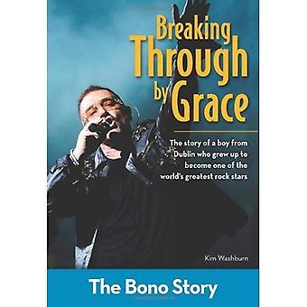 Doorbreken door genade: het verhaal van de Bono