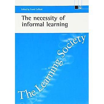 Nödvändigheten av informellt lärande-9781861341525 bok