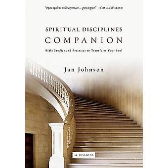 Spiritual Disciplines Companion - Bible Studies and Practices to Trans