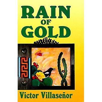 Rain of Gold by Victor Villasenor - 9781558850309 Book