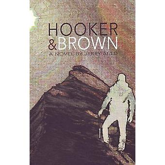 Hooker and Brown - A Novel by Jerry Auld - 9781897142400 Book