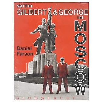 With Gilbert and George in Moscow [Illustrated]