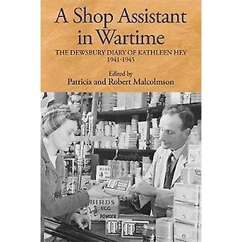 Shop Assistant in Wartime by Patricia Malcolmson