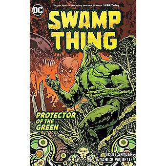 Swamp Thing Protector of the Green by Snyder & ScottPaquette & Yanick