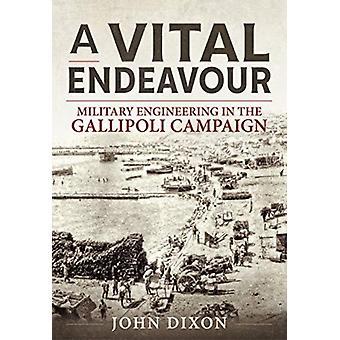 Vital Endeavour by John Dixon