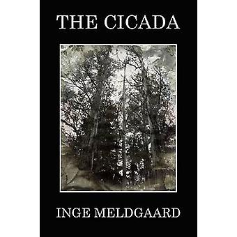 The Cicada by Meldgaard & Inge