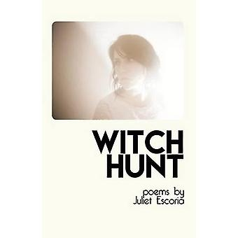 Witch Hunt by Escoria & Juliet