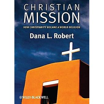 Christian Mission by Robert