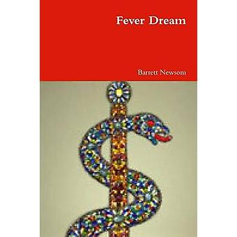 Fever Dream by Newsom & Barrett
