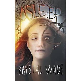 Asleep by Wade & Krystal
