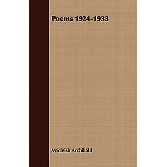Poems 19241933 by Archibald & Macleish