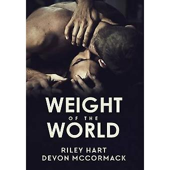 Weight of the World by Hart & Riley