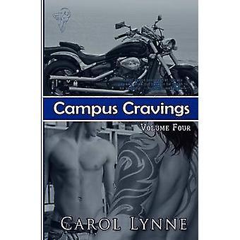 Campus Cravings Vol4 Dorm Life by Lynne & Carol