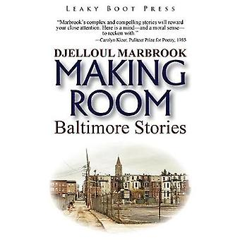 Making Room by Marbrook & Djelloul