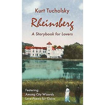 Rheinsberg. a Story Book for Lovers Color Picture Edition by Tucholsky & Kurt