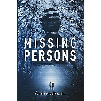 Missing Persons by Cline Jr. & C. Terry