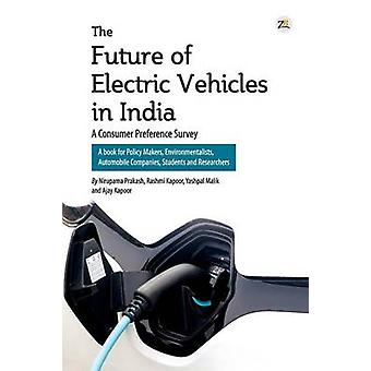 The Future of Electric Vehicles in India  A Consumer Preference Survey by Prakash & Nirupama