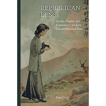 Lente Republicana - Gênero - Visualidade - e Experiência no Chi Primitivo