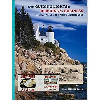 From Guiding Lights to Beacons for Business - The Many Lives of Maine'