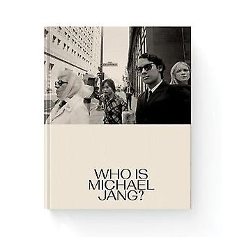 Michael Jang - Who is Michael Jang? by Michael Jang - 9780997593594 Bo
