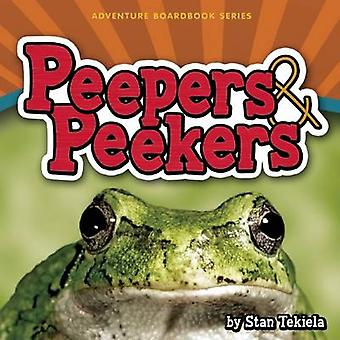 Peepers & Peekers by Stan Tekiela - 9781591934233 Book