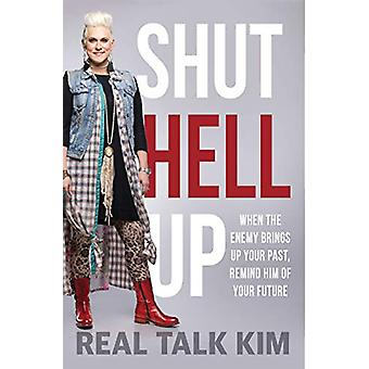 Shut Hell Up by Kimberly Jones-Pothier - 9781629997254 Book