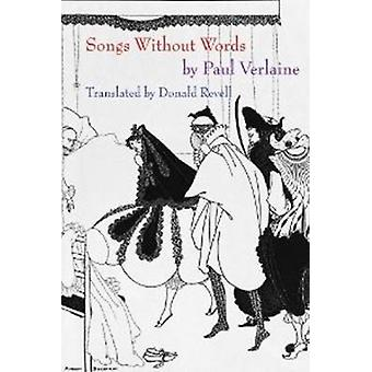 Songs Without Words by Paul Verlaine - 9781890650872 Book