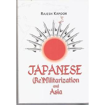 Japanese (Re)Militarization and Asia - 9788182744899 Book