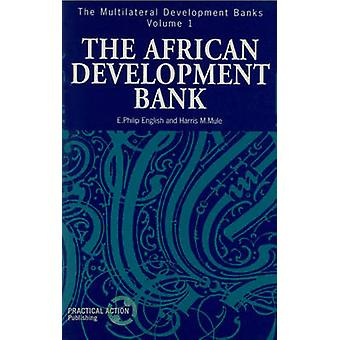 The African Development Bank by E.Philip English - Harris M. Mule - 9