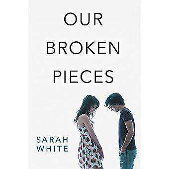 Rikkoutuneiden palaset Sarah White - 9780062473134 kirja