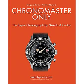 Chronomaster Only by Gregoire Rossier