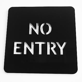 NO Entrada Acrílico Negro Puerta Signo