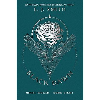 Black Dawn by L J Smith - 9781481498180 Book