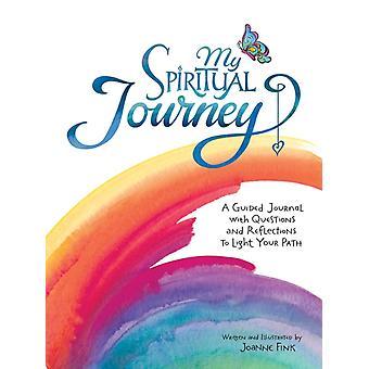 My Spiritual Journey by Joanne Fink