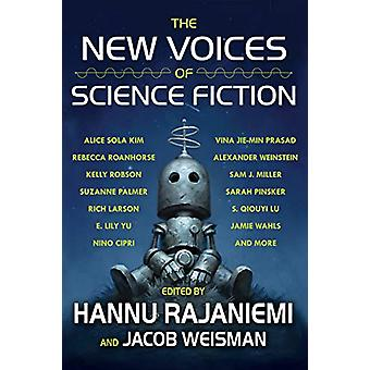The New Voices of Science Fiction by Hannu Rajaniemi - 9781616962913