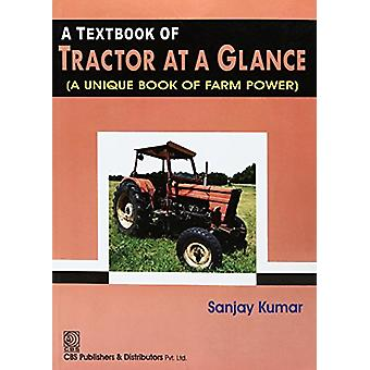 A Textbook of Tractor at a Glance by Sanjay Kumar - 9789386310903 Book