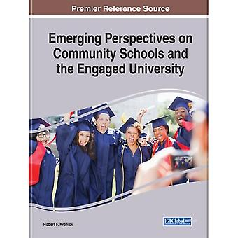 Emerging Perspectives on Community Schools and the Engaged University by Edited by Robert F Kronick