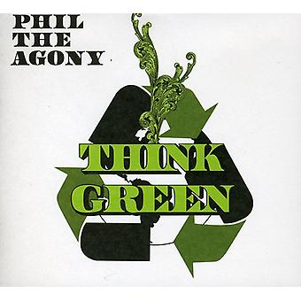 Phil the Agony - Think Green [CD] USA import