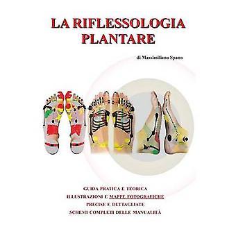 La riflessologia plantare av Massimiliano Spano