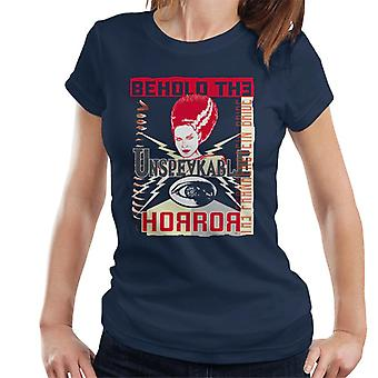 The Bride Of Frankenstein Behold The Unspeakable Horror Women's T-Shirt
