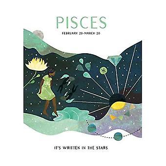 Astrology: Pisces (It's Written in the Stars)
